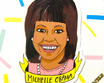 Michelle Obama Vinyl Sticker - Girl Power Sticker - Feminist Sticker