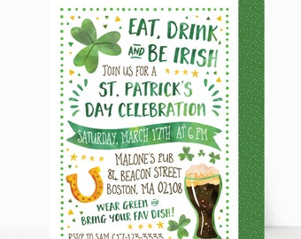 St. Patrick's Day Party Invitation | Personalized Digital Party Invite | Green, Shamrock, Eat, Drink, & Be Irish Invite | DIGITAL FILE ONLY