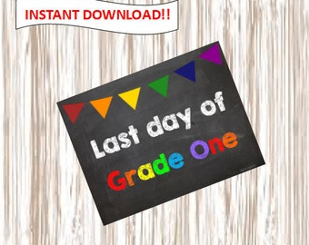 Last day of Grade One. Grade One. picture.poster.sign