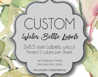 "CUSTOM Printed Water Bottle Labels/ 2""x8.5"" size  / 5-up Self-Adhesive Label Sheet / #WePrintForYou  #AdhesiveLabels"
