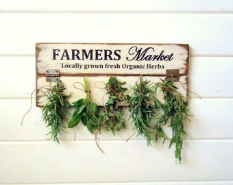 Country Rustic Fixer Upper Style Farmhouse Farmers Market Herb Drying Sign