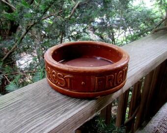 antique pottery best friend dog bowl