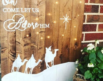 READY TO SHIP- Oh Come Let Us Adore Him Wood Sign