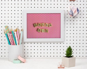 Scrabble Inspired Motivational Print, Dream Big Print