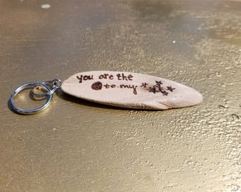 Driftwood Keychain / Pyrography / You are the moon to my stars
