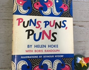 Puns, Puns, Puns, Helen Hoke, Fun Cover Graphics, Cartoons, Black White, Hardcover, Dustjacket, 1958, First Edition, Seymour Nydorf, Gift