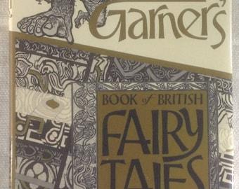 Book of British Fairy Tales, Alan Garner, HCDJ, 1984, 1st US Edition, Derek Collard, Illustrations, Bold Graphics, Read Aloud, Research