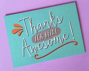 Thanks for Being Awesome - Thank you card - You Are Awesome Card - Gratitude Card - Card for Teacher - Card for Friend - Card for Employee