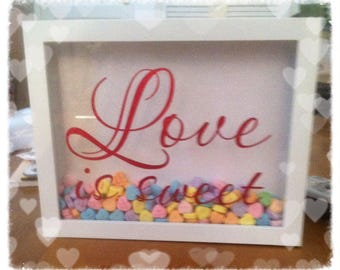 Love is sweet Shadowbox, candy not included