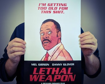 Lethal Weapon Movie Poster Art // Murtaugh Quote Film Print // Original Wall Decoration Design