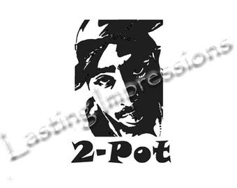 2-pot / 2-pac / Tupac / Instant Pot or Crock Pot Vinyl