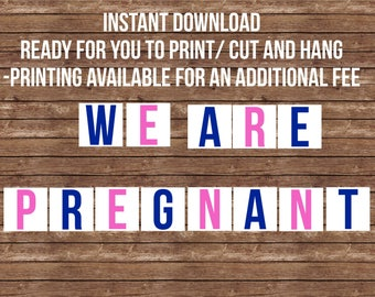 We are pregnant announcement- INSTANT DOWNLOAD- Garland, Daddy to be, husband, partner, photo prop, pregnancy announcement, family surprise