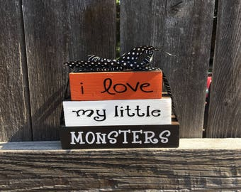 I love my little monsters- Halloween Mini wood stacker blocks