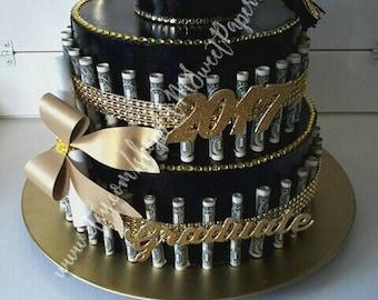 Graduation Money Cake ( Not a real Cake)