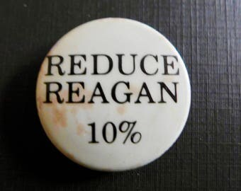 Vintage Political Button/ Anti Ronald Reagan/ Anti Governor Reagan/ Late 1960s Button