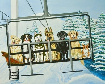 Ski Dog Art, Dog Art,  Dogs on the ski lift art, Ski Dog print, fun ski dog art, Dogs at the ski slope, Ski Dog painting, skier's gift