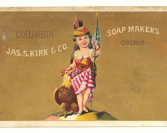 Patriotic Columbia Soap Trade Card, c. 1880