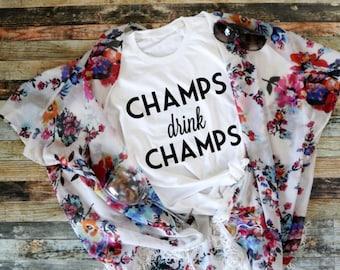 Champs drink Champs GIrls Weekend Bachelorette Shirt Brunch Shirt Champagne Funny Shirt Shirt for Her Shirts with Sayings Women's Fashion