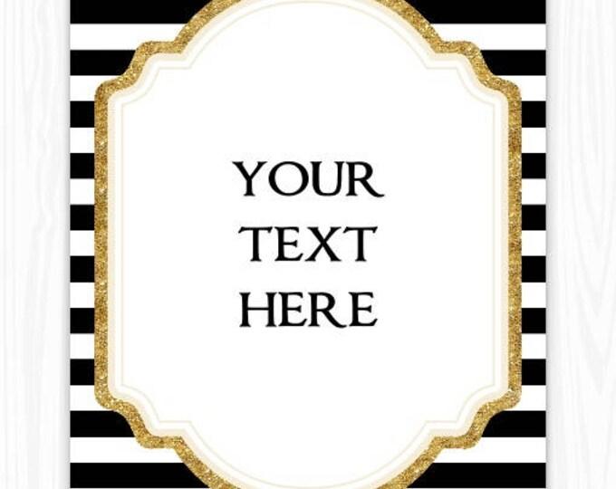 INSTANT Download - 5x7 Black Stripe and Glitter Gold BLANK Sign, Printable Sign, DIY Sign, Wedding Shower, Baby Shower, Editable Sign
