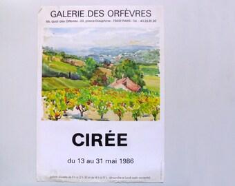 Original art poster / Affiche Originale , Artist CIRÉE 1986 exhibition