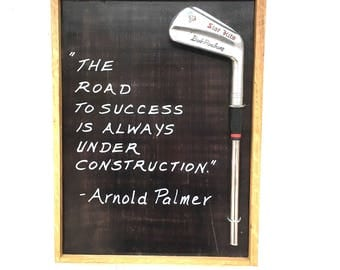 The Perfect Golf Gift/ Arnold Palmer/ The Road to Success/ Reclaimed Wood/ Vintage Club Wall Art