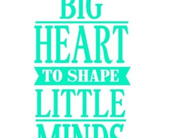 "FREE SHIPPING //  2.5x5"" It Takes A Big Heart To Shape Little Minds Vinyl Decal - Teacher - Great For Water Bottles- Teacher"