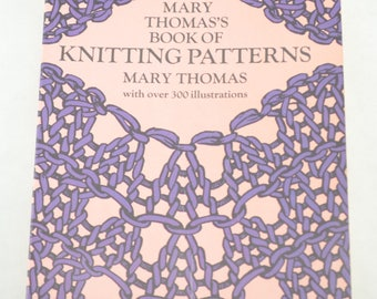 Mary Thomas's Book of Knitting Patterns with over 300 illustrations, 1972