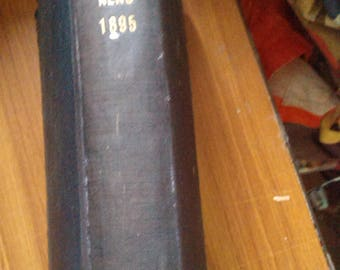 Alliance news 1895 jan 4th  - dec 20 = vol XLII no 1 - 51 = pages 1 - 836 = a few pages missing