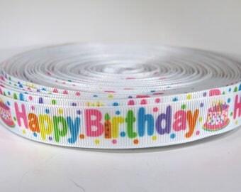 "5 yards of 5/8 inch ""Happy Birthday"" grosgrain ribbon"