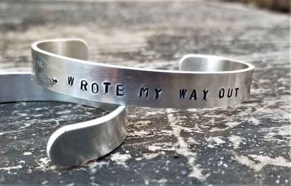 Wrote My Way Out (with Quill): Hand-Stamped Metal Cuff
