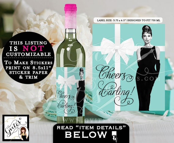 "Audrey Hepburn Cheers Darling! Wine Labels - Digital File. Breakfast at blue theme wine stickers, gifts party favor. {3.75x4.5""/4 Per Sheet}"