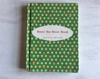 Vintage 1957 Down the River, Alice & Jerry School Book