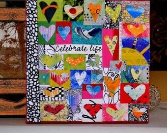 Celebrate Life. 6x6 original mixed media on canvas.