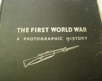 vtge book-the first world war-photographic history-1933 edition-by Laurence Stallings-photos and captions only-history book-history buff-
