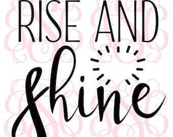 Rise and Shine Vinyl Decal