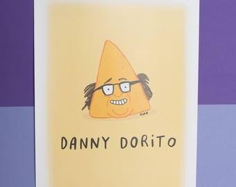 Danny Dorito - A4 Print - pun - film gift - funny - food print - Katie Abey - signed print of original illustration