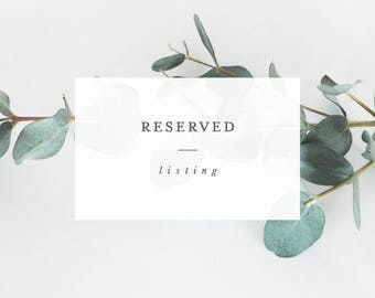 Reserved Listing for Jessica