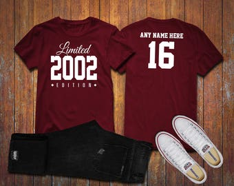 2002 Limited Edition 16th Birthday Party Shirt, 16 years old shirt, limited edition 16 year old, 16th birthday party tee shirt Custom