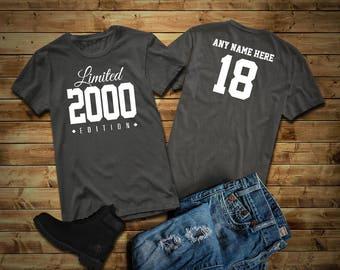 2000 Limited Edition 18th Birthday Party Shirt, 18 years old shirt, limited edition 18 year old, 18th birthday party tee shirt Custom