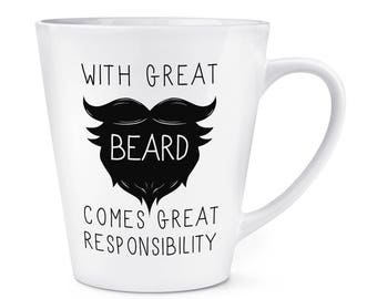 With Great Beard Comes Great Responsibility 12oz Latte Mug Cup