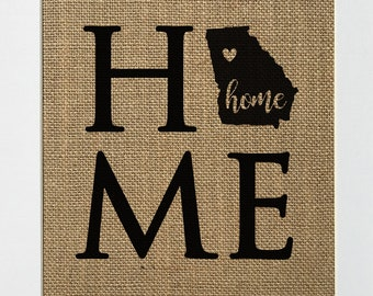 UNFRAMED Home / Burlap Print Sign 5x7 8x10 / Rustic Vintage Shabby Chic State Outline GA Home Decor Love House Sign Birthday Gift