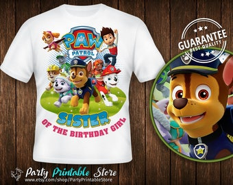 Sister of the Birthday Girl,Design Shirt Paw Patrol,Birthday Party,Personalized Family Shirts, Iron on Transfer, Printable, Instant Download