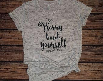 Worry Bout Yourself Tee