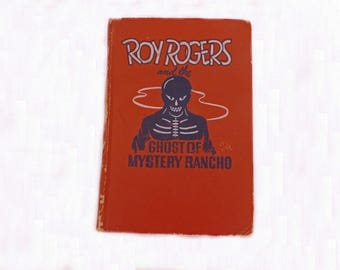 1950 Roy Rogers Ghost of Mystery Rancho, First Edition Book, Children's Book, Young Readers Book, Collectible, Rare Book, Literary Fiction