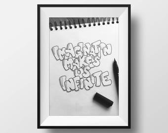 Imagination Makes Us Infinite - Hand drawn Illustration
