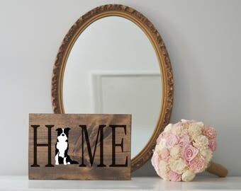 Home Sign with Border Collie Silhouette on Stained Wood, Dog Decor, Dog Painting, Gift for Dog People, New Puppy Gift Housewarming Gift