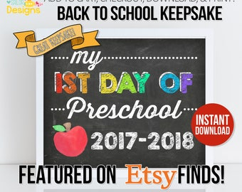 First Day of School Sign INSTANT DOWNLOAD, First Day of Preschool, First Day Chalkboard, Back to School, Back to School Sign