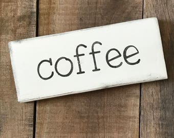coffee sign- Farmhouse sign on Reclaimed wood, small word sign