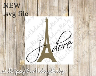 J'dore Paris Design SVG*** Cut File to use with Cricut/ Silhouette...etc