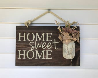 Mason Jar Home Sign - Home Sweet Home Sign - Rustic Home Sign - Hand Painted Home Sign - Rustic Home Decor - Outdoor Home Sweet Home Sign